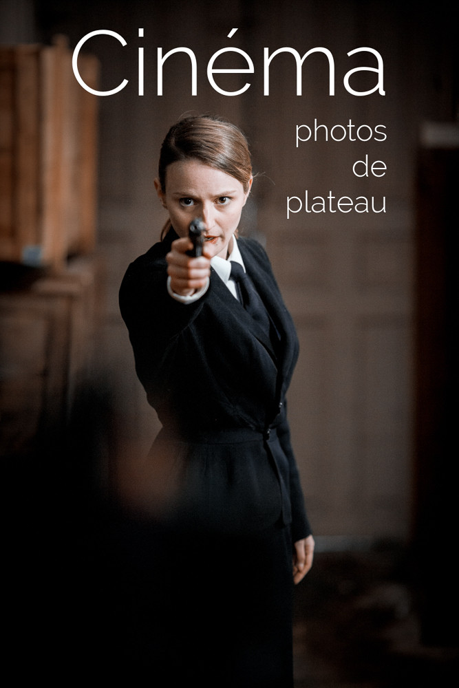 Photographies pour le cinema par Maxime Tschanturia, photographe de plateau